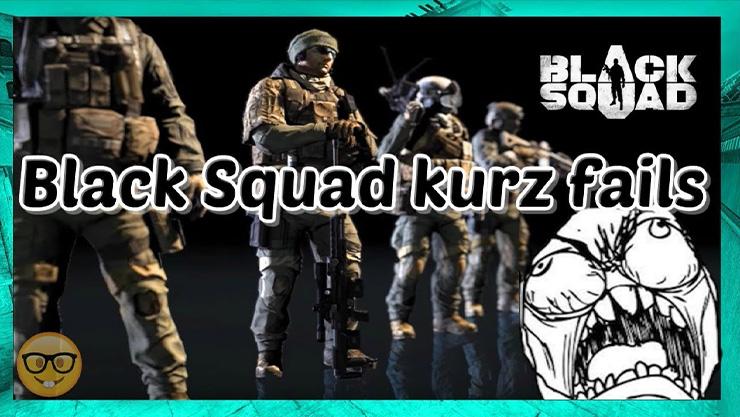 Black Squad Fails